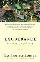 Exuberance: The Passion for Life by Kay…