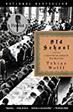 Wolff, Tobias: Old School
