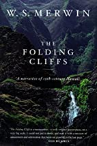 The Folding Cliffs: A Narrative by W. S.…