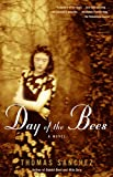 Sanchez, Thomas: Day of the Bees