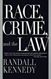 Kennedy, Randall: Race, Crime, and the Law