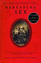 Rereading Sex: Battles Over Sexual Knowledge…