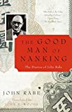 Rabe, John: The Good Man of Nanking: The Diaries of John Rabe