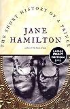 Hamilton, Jane: The Short History of a Prince: A Novel (Random House Large Print)