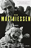 Matthiessen, Peter: The Peter Matthiessen Reader