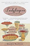 Barnette, Martha: Ladyfingers and Nun's Tummies: From Spare Ribs to Humble Pie-A Lightearted Look at How Food Got Their Names