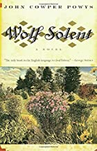 Wolf Solent by John Cowper Powys