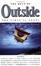 The Best of Outside: The First 20 Years by…
