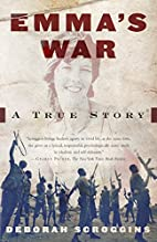 Emma's War: An aid worker, a warlord,…
