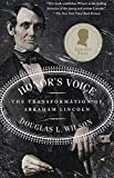 Wilson, Douglas L.: Honor's Voice: The Transformation of Abraham Lincoln