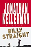 Kellerman, Jonathan: Billy Straight