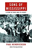 Hendrickson, Paul: Sons of Mississippi: A Story of Race and Its Legacy
