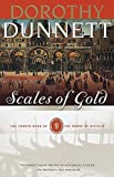 Dunnett, Dorothy: Scales of Gold
