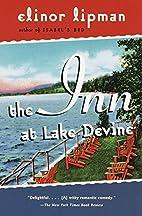 The Inn at Lake Devine by Elinor Lipman