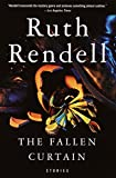 Rendell, Ruth: The Fallen Curtain