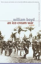 An Ice-Cream War by William Boyd