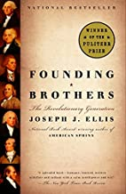 Founding Brothers: The Revolutionary…