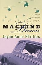 Machine Dreams by Jayne Anne Phillips