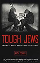 Tough Jews : Fathers, Sons, and Gangster…