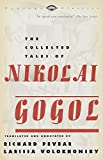 Pevear, Richard: The Collected Tales of Nikolai Gogol