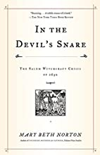 In the Devil's Snare: The Salem Witchcraft…