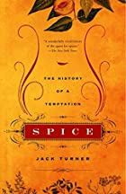 Spice: The History of a Temptation by Jack…