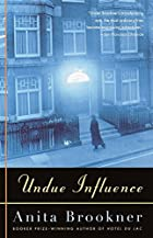 Undue Influence by Anita Brookner