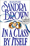 Brown, Sandra: In a Class by Itself