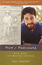 Mom's Marijuana: Life, Love, and…