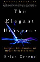 The Elegant Universe: Superstrings, Hidden&hellip;
