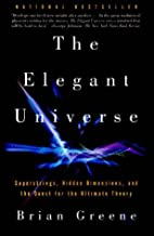 The Elegant Universe: Superstrings, Hidden…