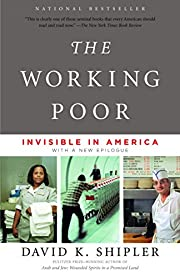 The Working Poor: Invisible in America by…