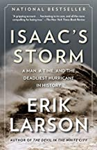 Isaac&#039;s Storm: A Man, a Time, and the&hellip;