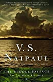 Naipaul, V.S.: The Middle Passage: The Caribbean Revisited