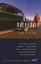 Find a Victim: A Lew Archer Novel by Ross…
