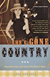 Spencer, Kyle: She's Gone Country: Dispatches from a Lost Soul in the Heart of Dixie