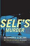 Schlink, Bernhard: Self's Murder (Vintage Crime/Black Lizard)