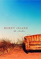 Burnt Island by D. Nurkse