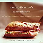 Nancy Silverton's Sandwich Book: The Best…
