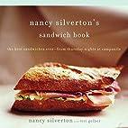 Nancy Silverton's Sandwich Book: The Best…