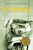 de Kooning: An American Master by Mark…