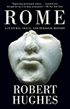 Rome: A Cultural, Visual, and Personal…