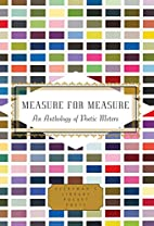 Measure for Measure: An Anthology of Poetic…