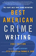 The Best American Crime Writing: 2003…