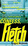 McDonald, Gregory: Confess, Fletch