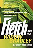 Mcdonald, Gregory: Fletch and the Widow Bradley