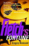 McDonald, Gregory: Fletch's Fortune