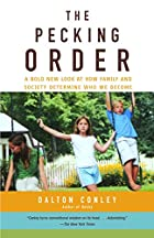 The Pecking Order: A Bold New Look at How…