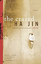 The Crazed by Ha Jin