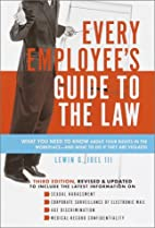 Every Employee's Guide to the Law by Lewin…